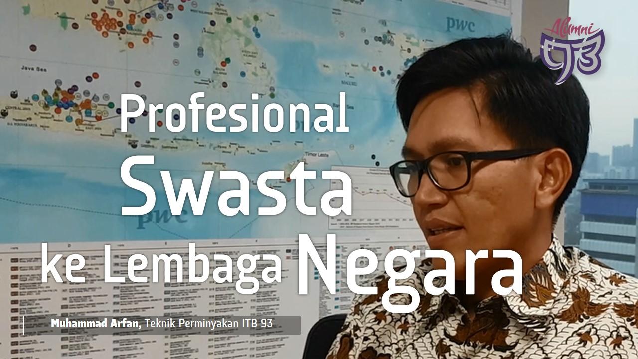 Dari Profesional Swasta ke Lembaga Negara