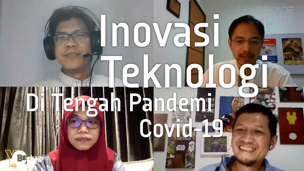 Inovasi Teknologi di Tengah Pandemi Covid-19