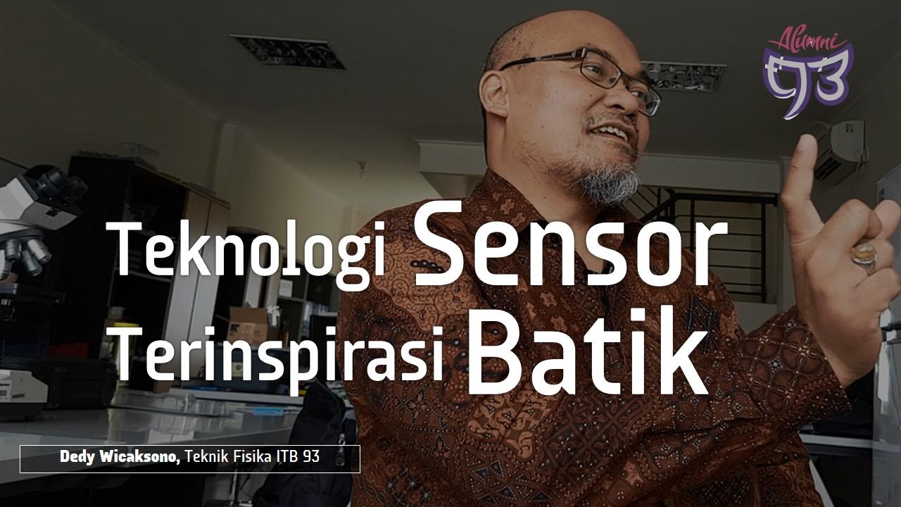 Inspirasi Teknologi Sensor Hari-hari Batik Wungkul