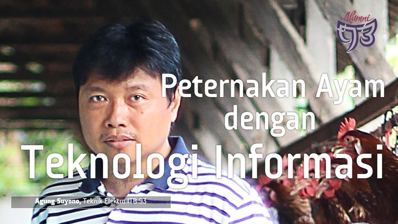 Integrasi Teknologi Informasi  & Peternakan Ayam