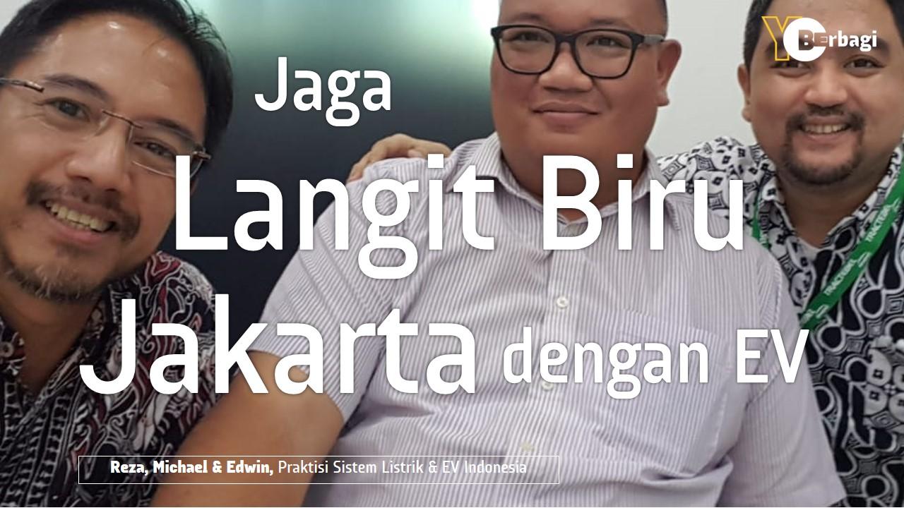 Jaga Langit Biru Jakarta dengan Kendaraan Listrik