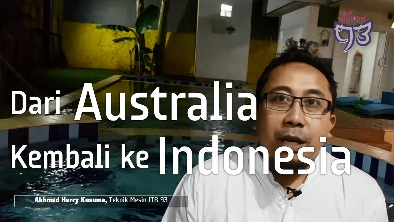 Kembali dari Australia untuk Membangun Negeri