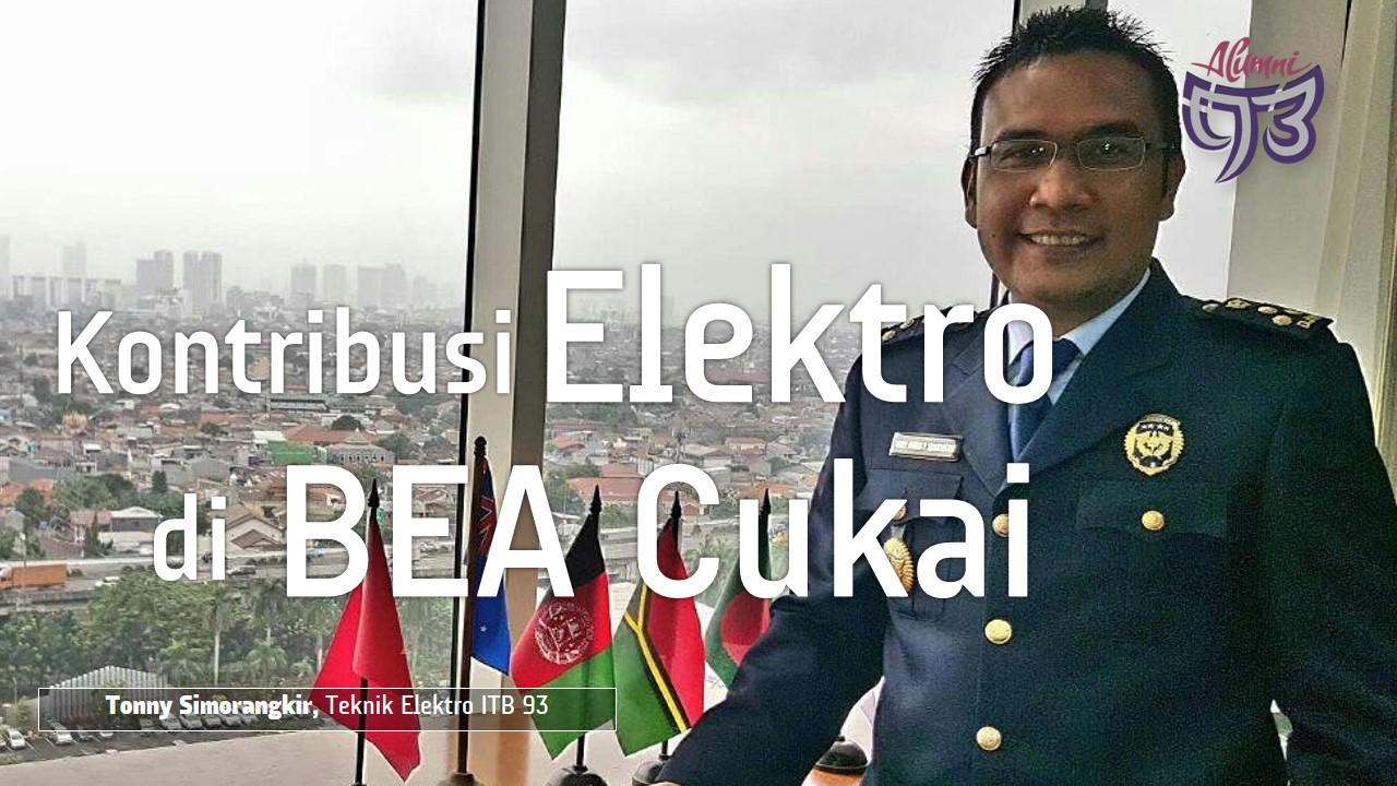 Kontribusi Elektro di Bea Cukai