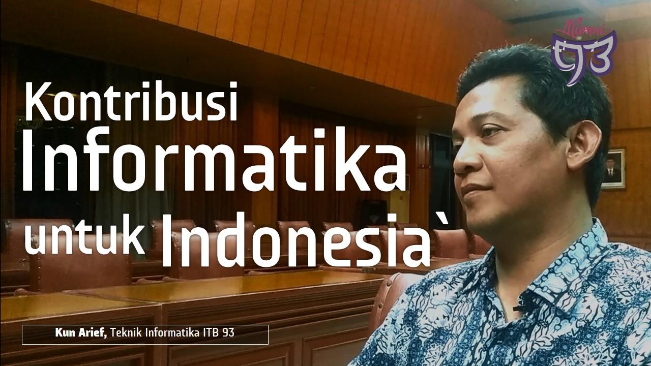 Kontribusi Informatika untuk Republik Indonesia