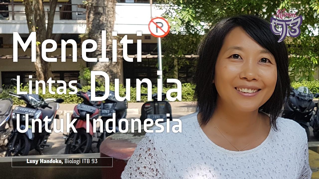 Kontribusi ke Indonesia dari Peneliti Lintas Benua
