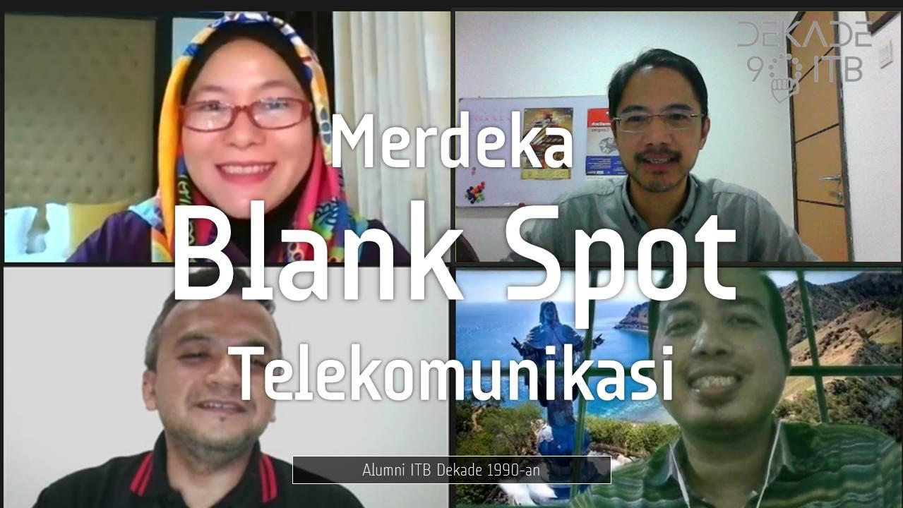 Kontribusi Mempercepat Merdeka Blank Spot Telekomunikasi
