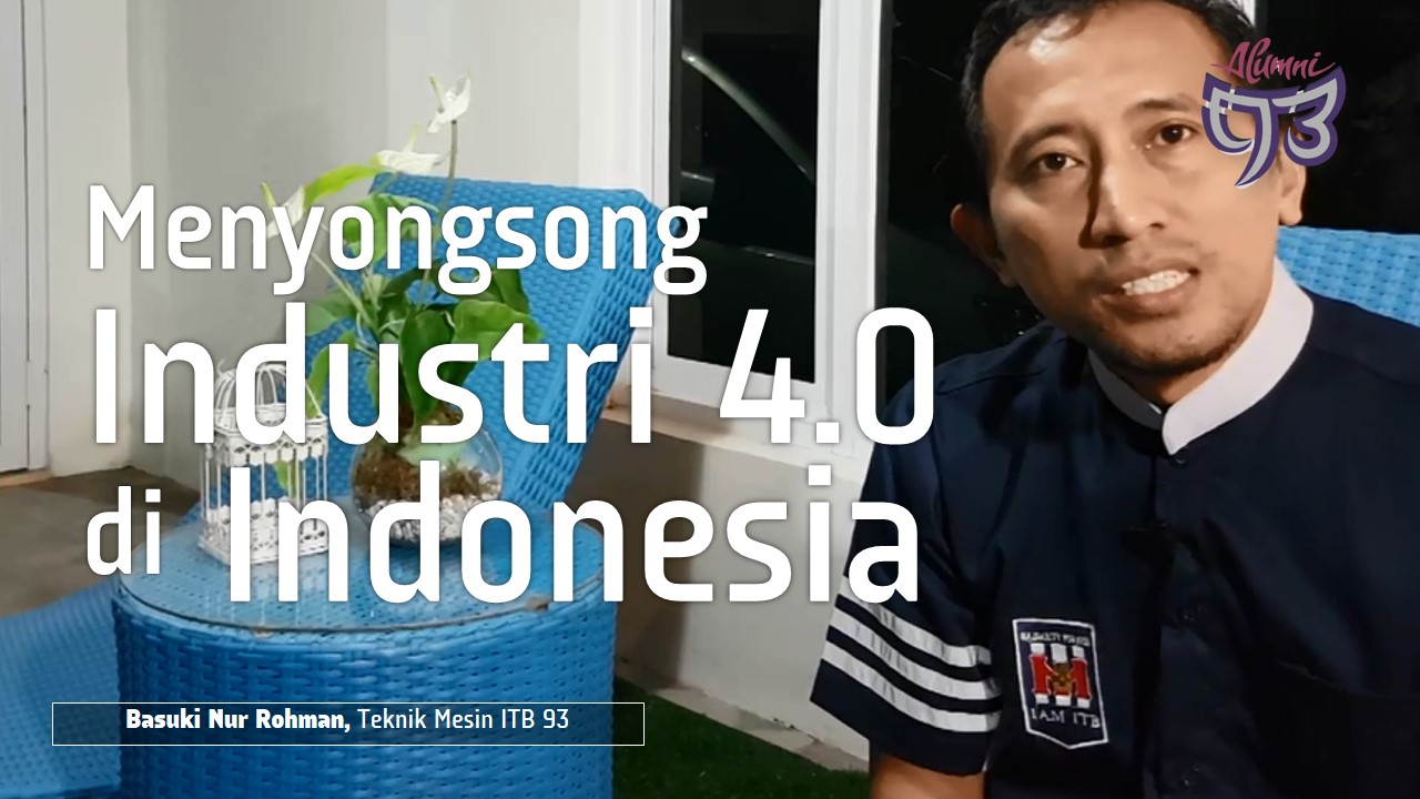 Kontribusi Menyongsong Industri 4.0 untuk Indonesia