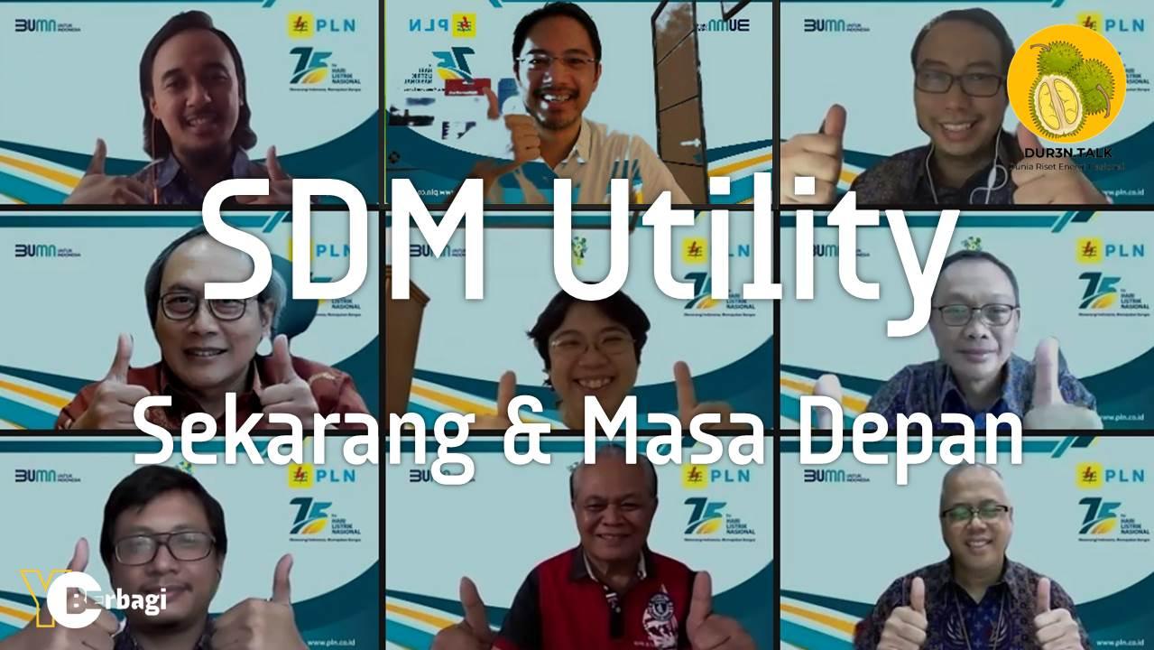 Manajemen SDM & Organisasi Ketenagalistrikan : Sekarang & Masa Depan