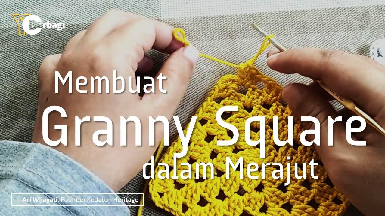Membuat Granny Square
