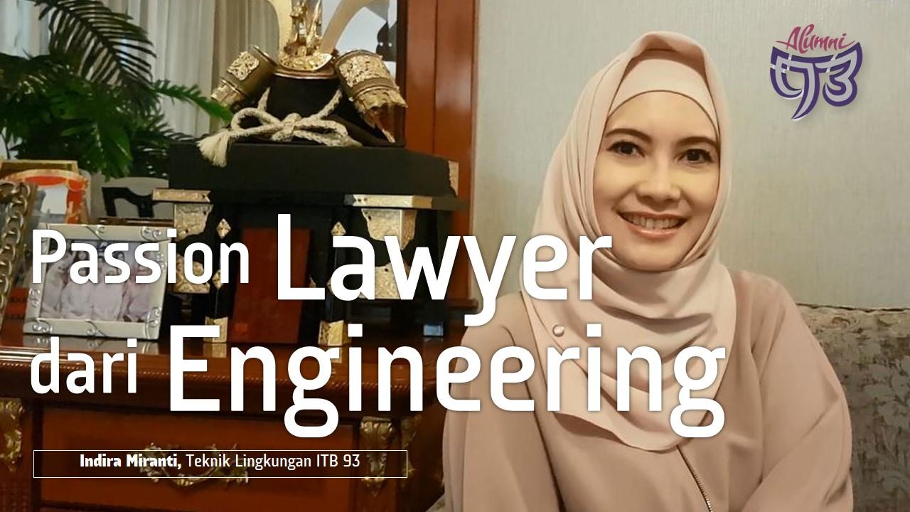 Menemukan Passion Sebagai Lawyer via Engineering