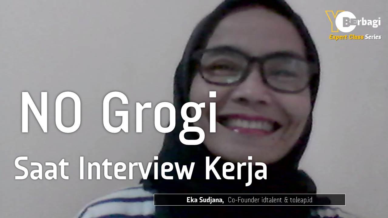 Menghindari Grogi saat Interview Kerja