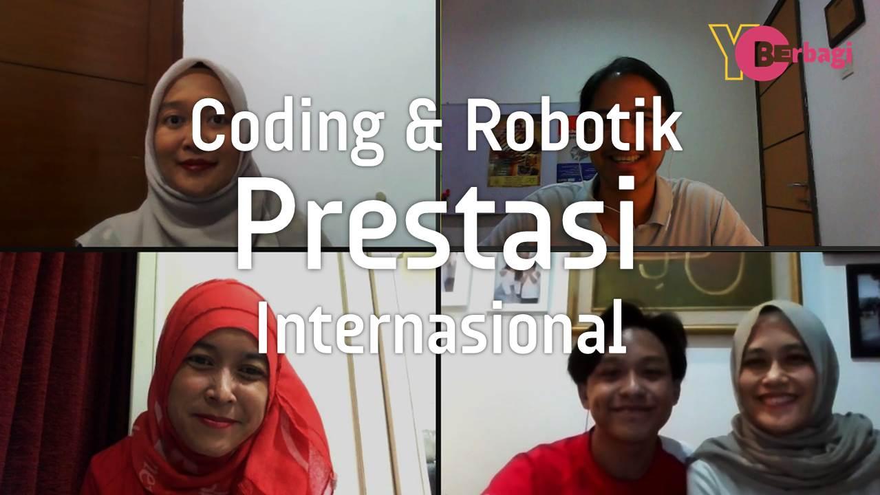 Meraih Prestasi Internasional dengan Coding dan Robotik