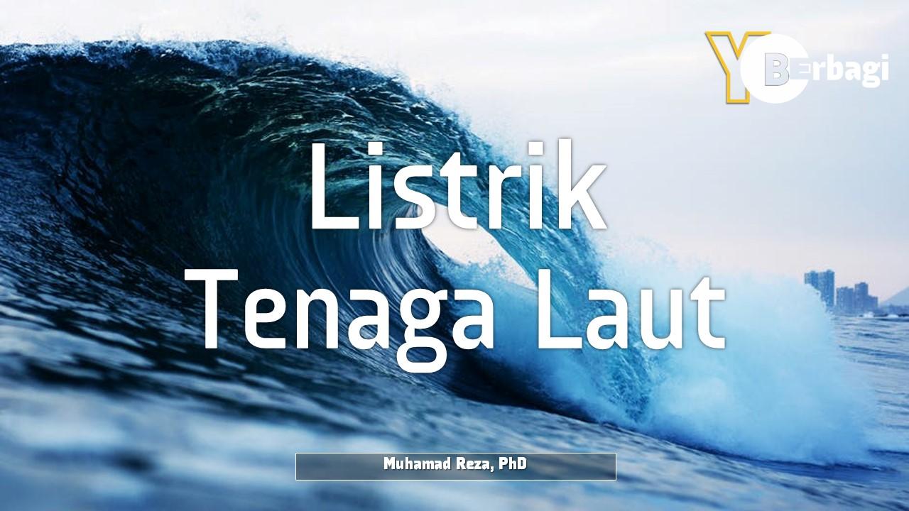 Pembangkit Listrik Tenaga Laut