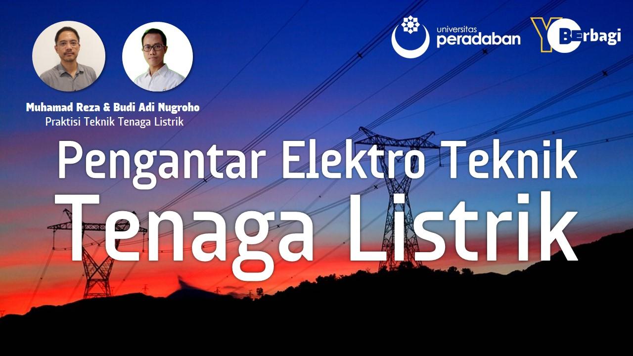 Pengantar Teknik Elektro - Teknik Tenaga Listrik
