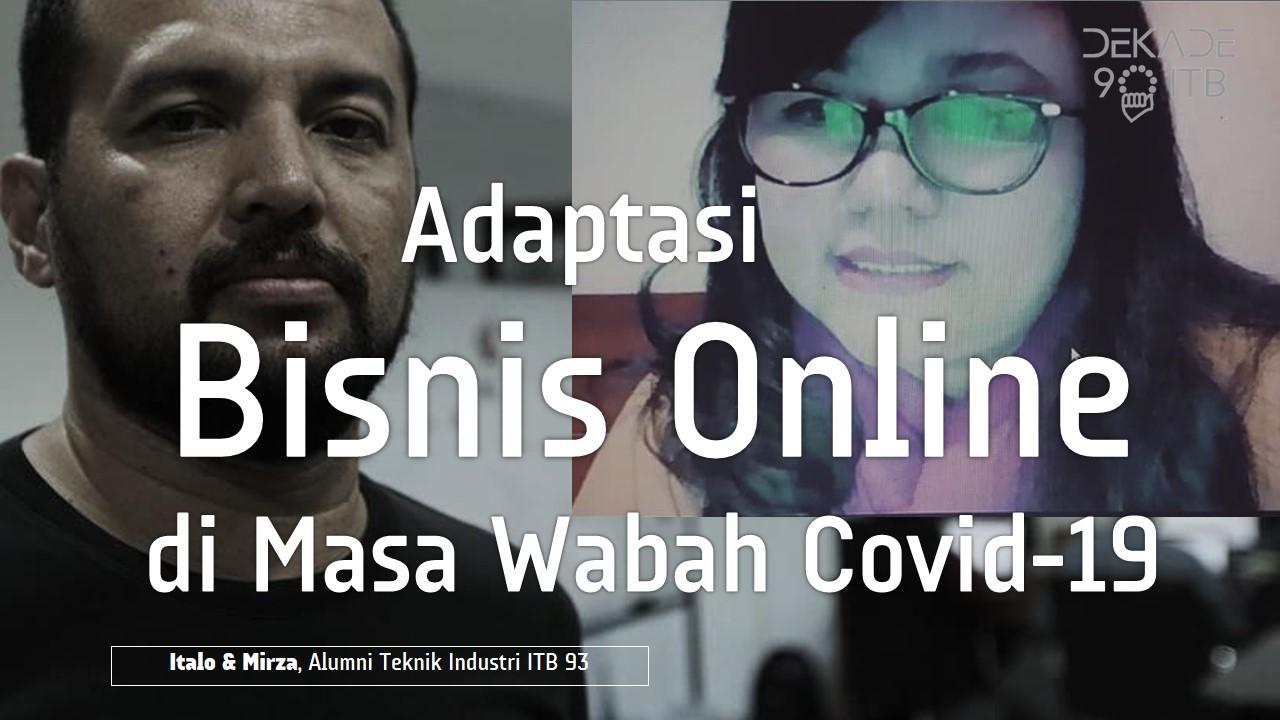 Peran Bisnis Online di Masa Wabah Covid-19