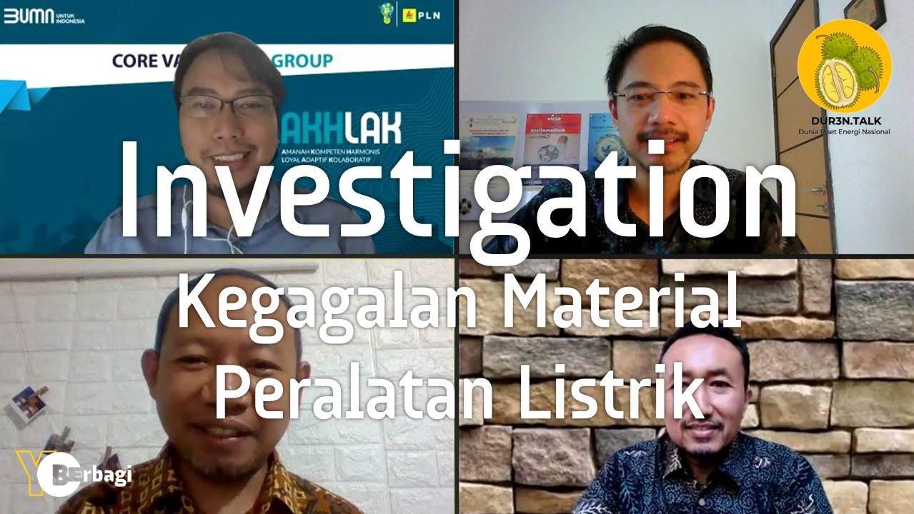 Power Failure Investigation - Kegagalan Material Peralatan Sistem Tenaga