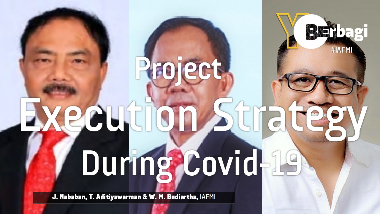 Project Execution Strategy during Covid-19