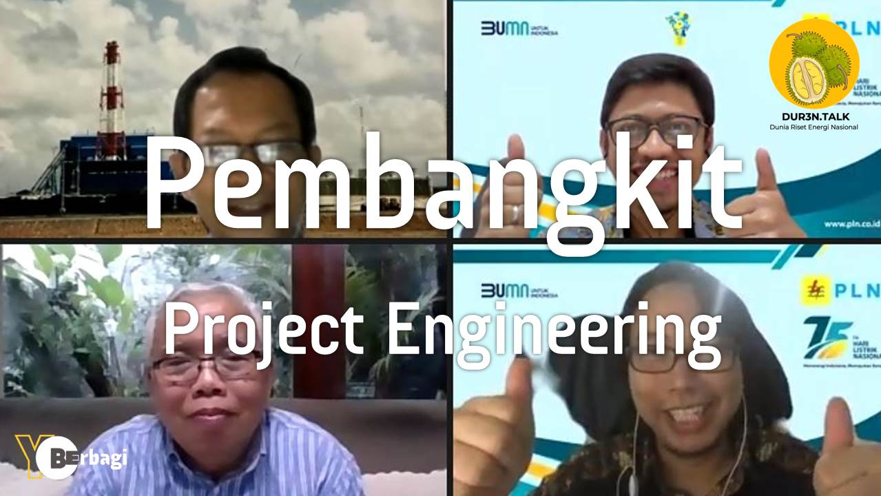 Proses & Desain Enjiniring Proyek: Aspek General & Spesifik untuk Pembangkit
