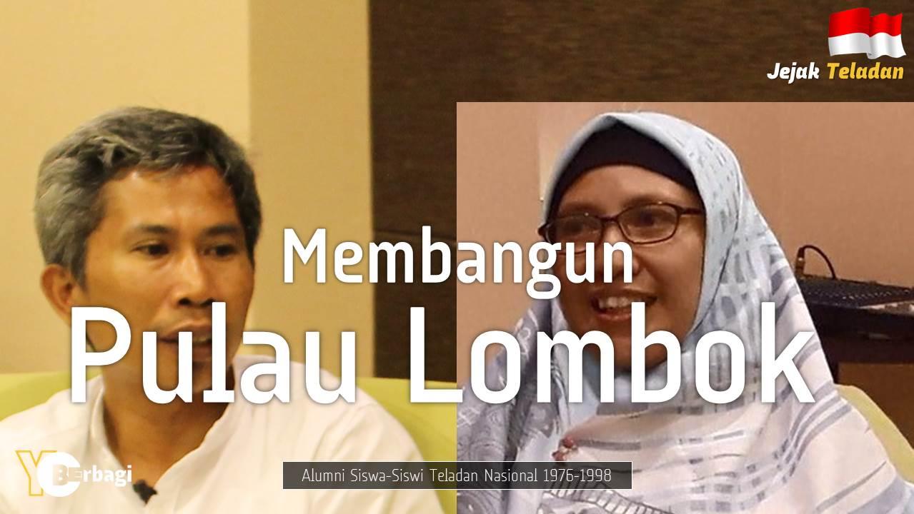 Putra Teladan NTB Membangun Daerah Asal Kelahiran di Lombok