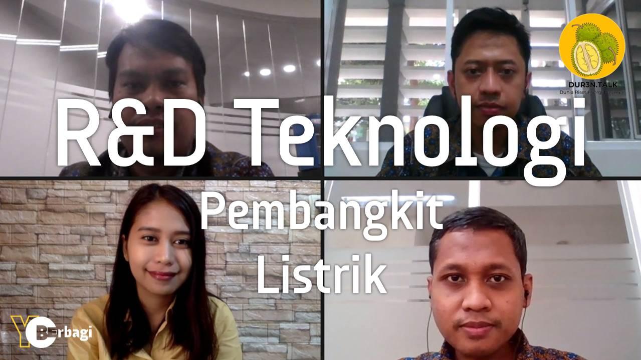R&D Teknologi Pembangkit untuk Indonesia