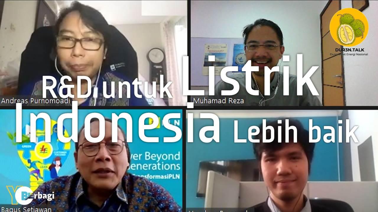 Revitalisasi Peran R&D untuk Listrik Indonesia lebih Baik