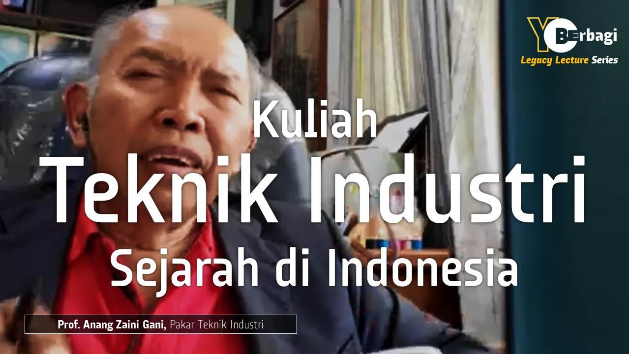 Sejarah Teknik Industri di Indonesia