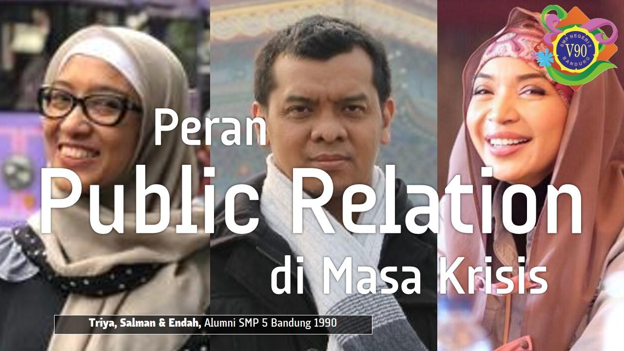 Tantangan, Peran & Peluang Public Relation di Masa Wabah Covid-19
