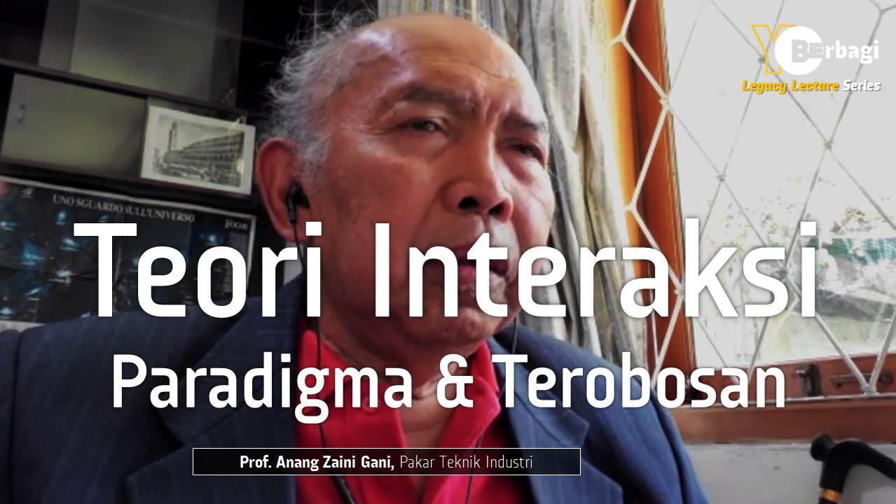 Teori Interaksi Paradigma Baru & Suatu Terobosan