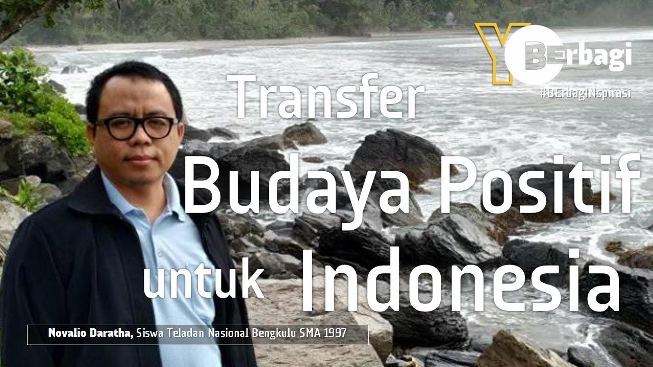 Transfer Budaya Positif dari Berbagai Negeri untuk Indonesia