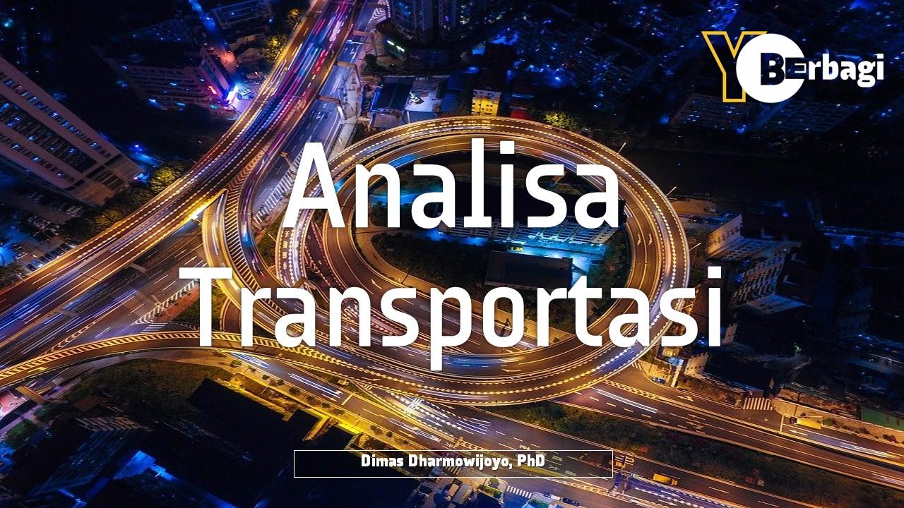 Trend & Permasalahan Transportasi dan Analisa Berbasis Trip